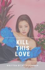 Kill This Love by httpjoohyun