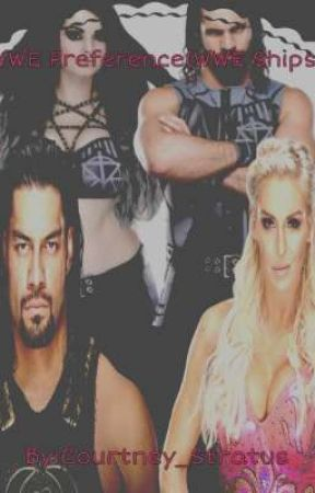 WWE Preference (WWE Ships) by Courtney_Stratus