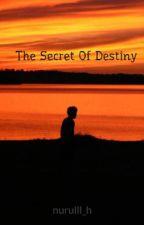 The Secret Of Destiny by nurulll_h
