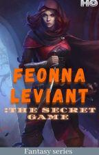 Fionna Veliant :The Secret Game by hyostens