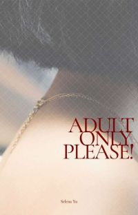 Adult Only, Please! cover