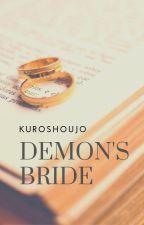 Demon's Bride by leilashafaa