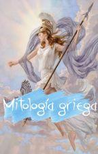 MITOLOGÍA GRIEGA ༄ HISTORIA ༄ by LectoresFrustrados