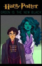 Green is the new black by Hitsuzen278