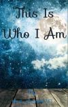 This is Who I Am cover