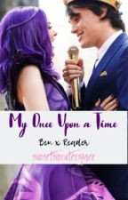 My Once Upon a Time • Ben x Reader - Descendants [3] by sunsetsinouterspace