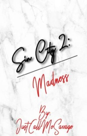 Sin City 2: Madness by justcallmesavage