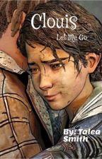 Clouis- Let Me Go by talea_jolie