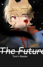 The Future- Tord x Reader by Cipher-heart