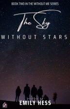 The Sky Without Stars by eghwrites