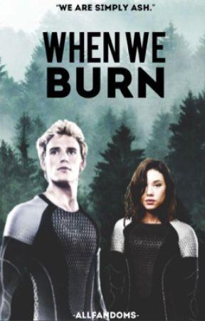 When We Burn~Finnick Odair {Book 2} by -AllFandoms-
