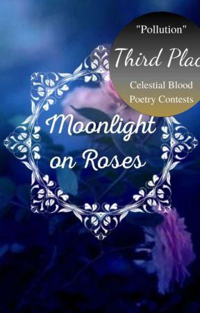 Moonlight on Roses by KaitlynTeagan