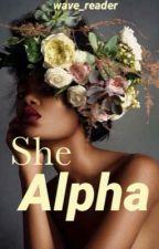 She Alpha by wave_reader