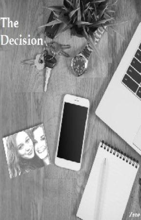 The Decision by Zroe_z