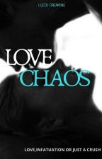 Love Chaos by _Lucid_dreaming_