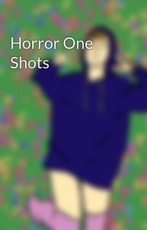 Horror One Shots by lentil-darling