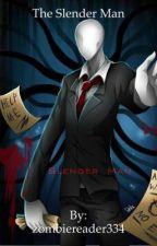 The Slender Man (Slender Man Reader x RWBY Harem) by zombiereader334