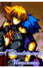A Bloodstained Vengeance  by yugiohslut
