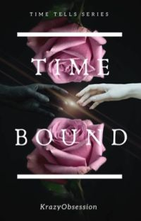 TimeBound (Time Tells #1) (COMPLETED) cover