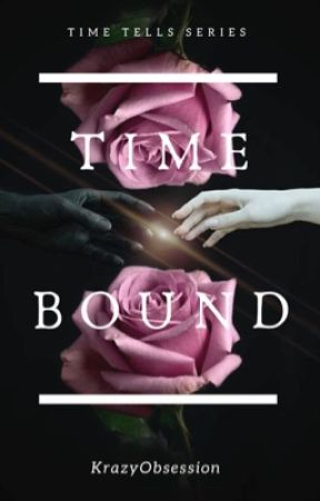 TimeBound (Time Tells #1) (COMPLETED) by KrazyObsession