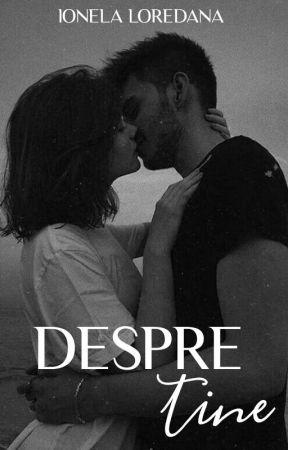 Despre tine by Lori2405
