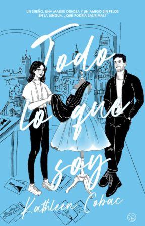 Todo lo que Soy - mis sombras. Libro 1 (EN LIBRERÍAS) by KathleenCobac