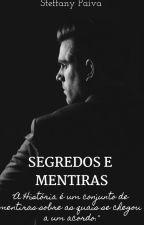Segredos e Mentiras by Steffany167408