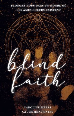 Blind Faith by CauseImHappiness
