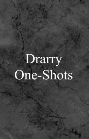 Drarry One-Shots by powered_by_notes