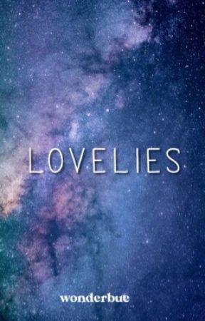 LOVELIES by wonderbue