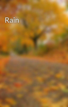 Rain by ronreads