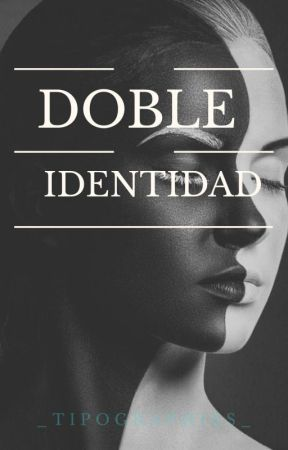 Doble Identidad  by _tipographies_