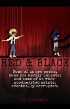Red And Black [AU] by Aurryah_0001
