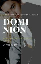 Dominion - Do Kyungsoo Fanfiction by YukiAsahy