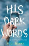 His Dark Words cover