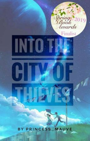 Into The City of Thieves by Princess_Mauve