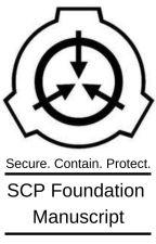 SCP Foundation Manuscript by Joojyohncel