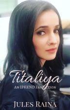 Titaliya by JulesRaina