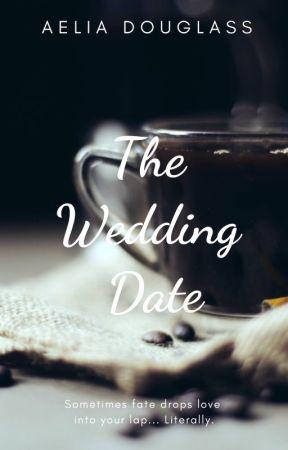 The Wedding Date by AeliaD