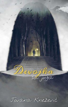 DEVOJKA SA JUGA by Jovana Knežević ZAVRŠENA by jovana_knezevic