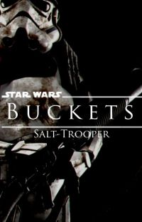 Buckets: A Star Wars Story cover