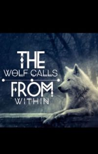 The Wolf Calls From Within [Completed] cover