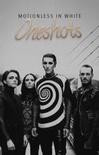 Motionless In White One-Shots ✔ by GloomWriter