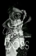 My Possessive Boss|SPG by ToxicoWarning