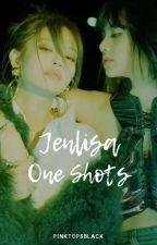 Jenlisa One Shots by pinktopsblack