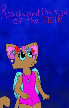 Rosielia and the Eye of the Tiger by TheFoxxQueen