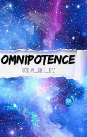 Omnipotence by Megalo_Bleu
