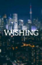Wishing by lemmedriivedab0at