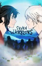Seven Warriors [PT-BR] [Yaoi/BL], de naru_oliveira