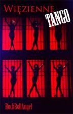 Więzienne Tango by RockRollAngel